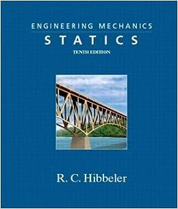 Engineering mechanics statics 10th edition tenth edition by rc engineering mechanics statics 10th edition tenth edition by rc hibbeler deepak chopra amazon books fandeluxe Image collections