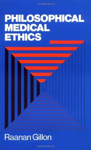 Download Philosophical Medical Ethics (Wiley Medical Publications) Pdf