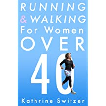 Running & Walking for Women Over 40