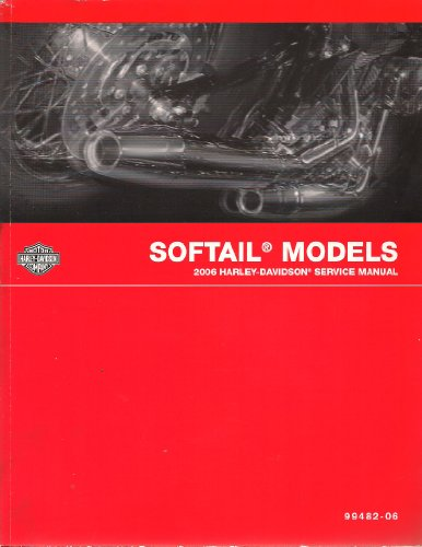(2006 Harley-Davidson Official Service Manual; Softail Models)