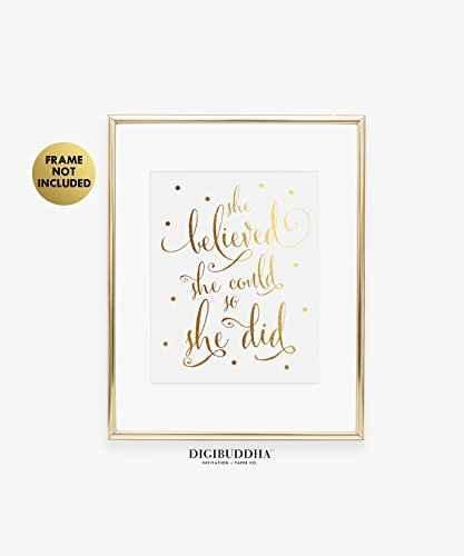She Believed She Could So She Did Gold Foil Art Print Inspirational Modern Wall Art Poster Decor 5 inches x 7 inches B5