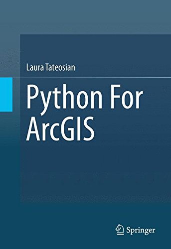Python For ArcGIS by Springer