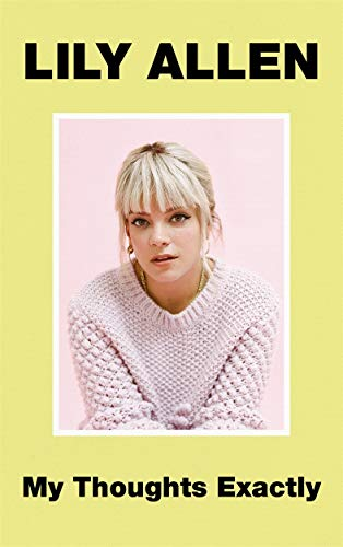 My Thoughts Exactly: The No.1 Bestseller por Lily Allen