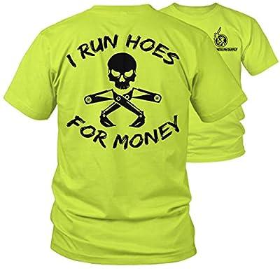 Armed American Supply I Run Hoes - Hi Vis/Hi Viz Funny Construction Safety Work Shirt
