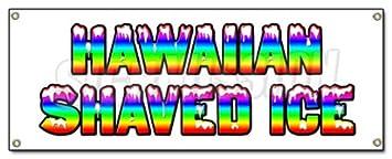 signs Hawaiian shaved ice