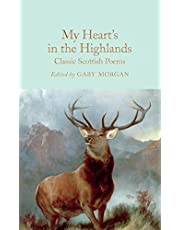 My Heart's in the Highlands: Classic Scottish Poems