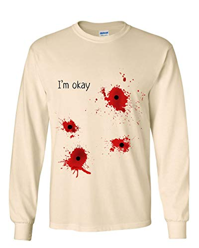I'm Okay Halloween Long Sleeve T-Shirt Funny Bullet Hole Blood Stained Tee Natural 4XL -