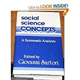 Social Science Concepts : A Systematic Analysis, Sartori, Giovanni, 0803921772