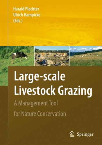 Large-scale Livestock Grazing: A Management Tool for Nature Conservation