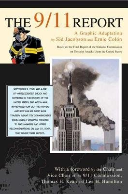 The 9/11 Report( A Graphic Adaptation)[9/11 REPORT][Paperback] (The 9 11 Report A Graphic Adaptation)