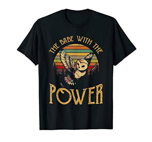 (The Babe With The Power Vintage Retro Funny T-Shirt)
