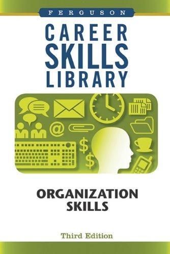 Organization Skills (Career Skills Library)