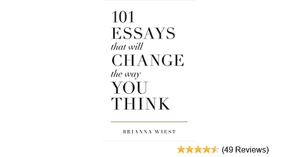 essays that will change the way you think   kindle edition by  buy for others