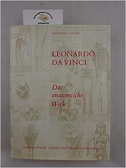 leonardo da vinci das anatomische werk mit kritischem katalog und 175 abbildungen