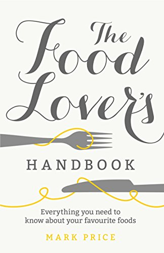 The Food Lover's Handbook by Mark Price