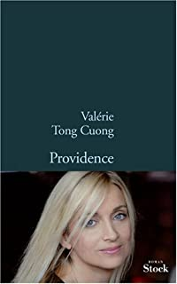 Providence : roman, Tong Cuong, Valérie