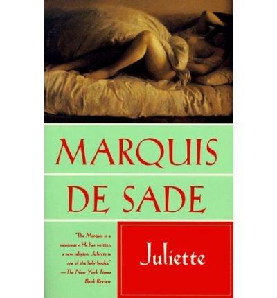 [Juliette [ JULIETTE ] By de Sade, Marquis ( Author )Jan-31-1994 Paperback