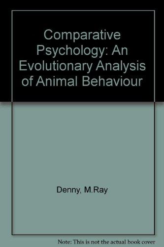 Comparative Psychology: An Evolutionary Analysis of Animal Behaviour