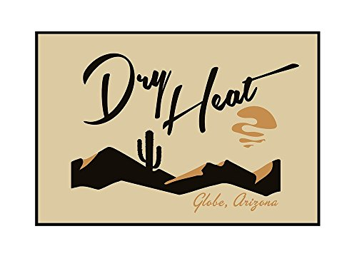 Globe, Arizona - Dry Heat - Vector (36x24 Framed Gallery Wrapped Stretched Canvas) by Lantern Press