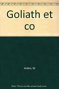 Goliath et Co. par Michael Collins (II)