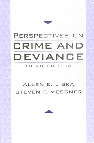 Perspectives on Crime and Deviance (3rd Edition)