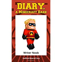 Diary of a Minecraft Dash