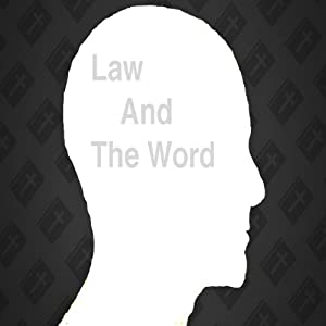 The Law and the Word Audiobook