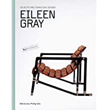 Eileen Gray: Objects and Furniture Design: By Architects Series