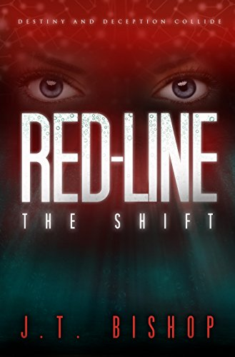 Red-Line: The Shift (Volume One) by [Bishop, J. T.]