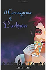 A Consequence of Darkness (Love & War, Tx) Paperback