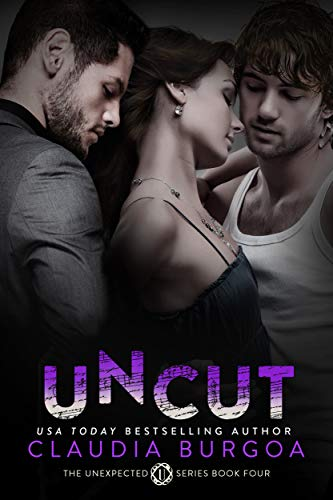 Uncut (Unexpected Book 4) (Enough Lobby Card)