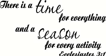 Ecclesiastes 31 Wall Art There Is A Time For Everything And A