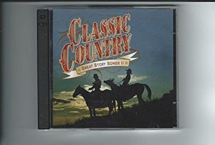 Classic Country: Great Story Songs II ()