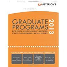 Graduate Programs in the Physical Sciences, Mathematics, Agricultural Sciences, the Environment & Natural Resources...