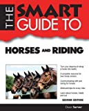 img - for [ The Smart Guide to Horses and Riding Server, Dean ( Author ) ] { Paperback } 2014 book / textbook / text book