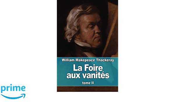 Foire Vanités by Thackeray William Makepeace - AbeBooks