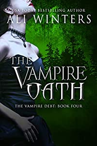 The Vampire Oath (Shadow World: The Vampire Debt series Book 4)