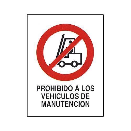 Cv Tools 0235 - Cartel pvc 40x30 prohibido a los vehículos manutención