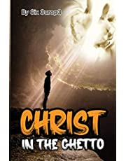Christ in The Ghetto