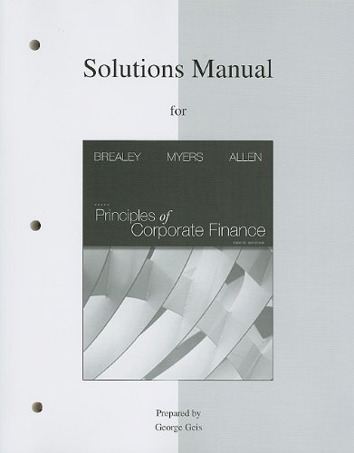 Solutions Manual to Accompany Principles of Corporate...
