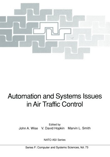 Automation And Systems Issues In Air Traffic Control  Nato Asi Subseries F