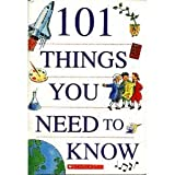 101 Things You need to Know, Scholastic Staff, 0439569834