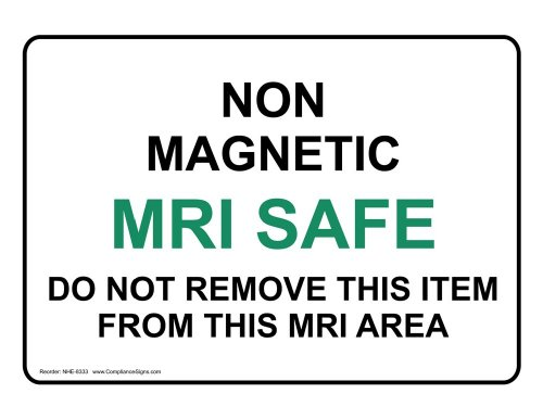 ComplianceSigns Vinyl MRI / X-Ray / Microwave Label, 7 x 5 in. with English, White