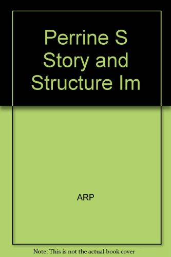 Perrine's Story and Structure: Instructor's Manual