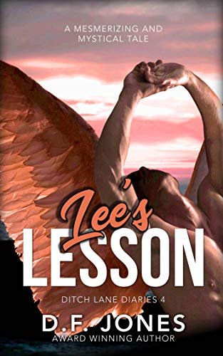 Lee's Lesson: Warrior Angel (Ditch Lane Diaries Book 4)
