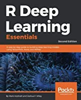 R Deep Learning Essentials, 2nd Edition Front Cover