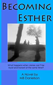 Becoming Esther by [Danielson, MB ]
