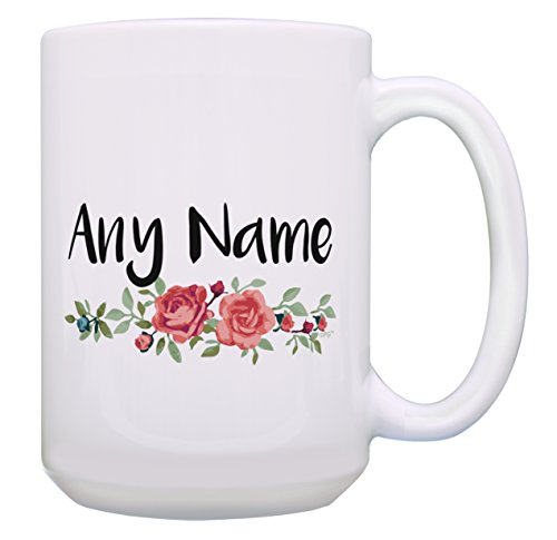 - Custom Mugs for Women Floral Personalized Name Gifts for Women Custom Name Coffee Mug Personalized Gift 15-oz Coffee Mug Tea Cup 15 oz White