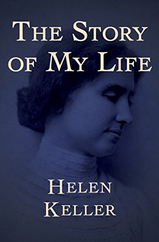 The Story of My Life by [Keller, Helen]