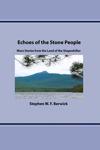 Echoes of the Stone People: More Stories from the Land of the Shapeshifter pdf